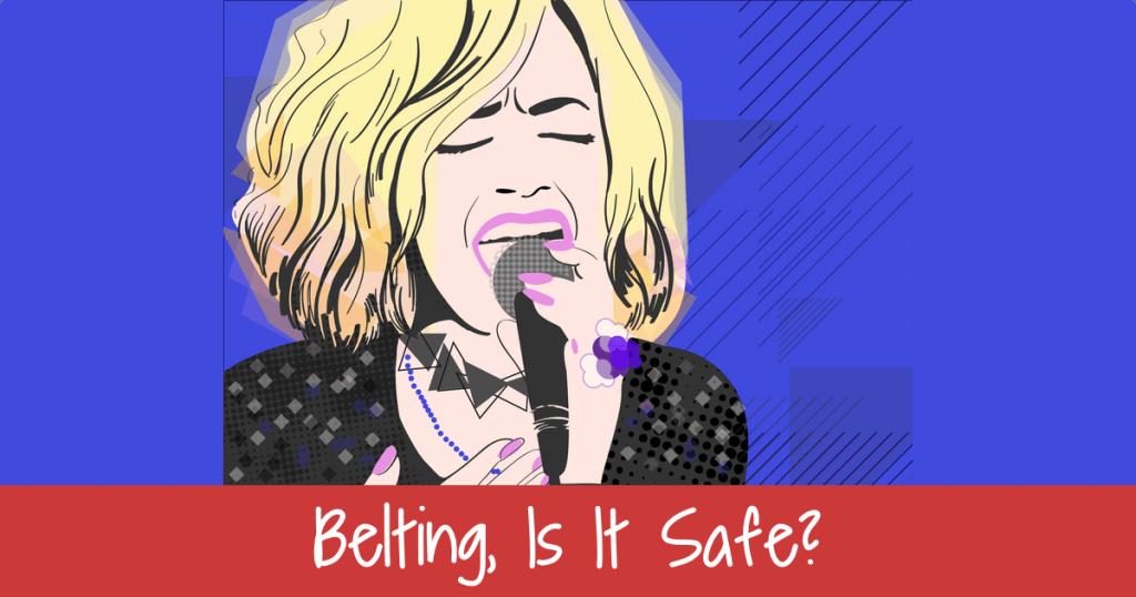 Belting, is it safe?