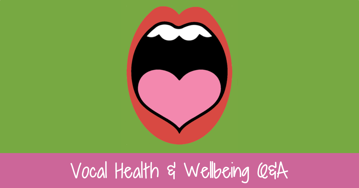 Vocal health and wellbeing